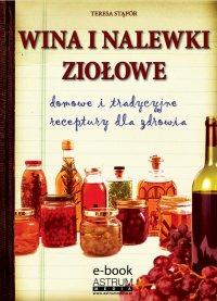 Wina i nalewki ziołowe - Teresa Stąpór