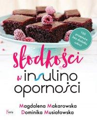 Słodkości w insulinooporności - Magdalena Makarowska