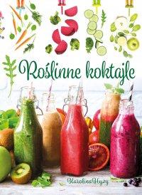 Roślinne koktajle - Karolina Hyży
