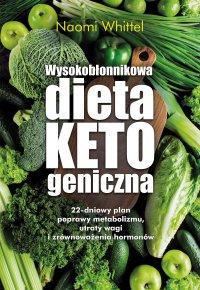 Wysokobłonnikowa dieta ketogeniczna - Naomi Whittel