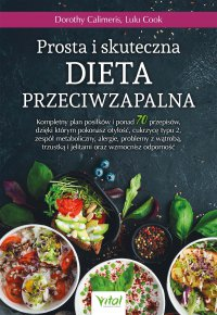 Prosta i skuteczna dieta przeciwzapalna - Dorothy Calimeris