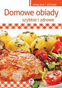 Domowe obiady. Szybkie i zdrowe - Marta Krawczyk