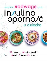 Pokonaj nadwagę oraz insulinooporność u dziecka - Dominika Musiałowska