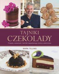 Tajniki czekolady - Mark Tilling