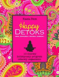 Happy Detoks - Katarzyna Bem