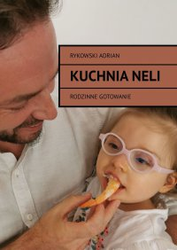 KuchniaNeli - Adrian Rykowski