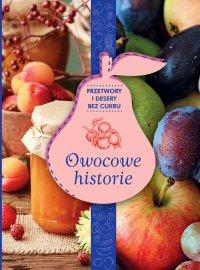 Owocowe historie - Opracowanie zbiorowe