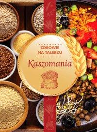 Kaszomania - Opracowanie zbiorowe