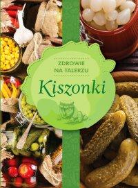 Kiszonki - Opracowanie zbiorowe
