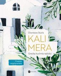 Kalimera. Grecka kuchnia radości - Dionisios Sturis