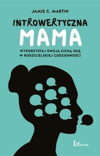 Introwertyczna mama - Jamie C. Martin