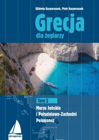 Grecja dla żeglarzy. Tom 2 - Piotr Kasperaszek