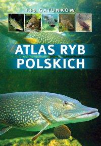 Atlas ryb polskich - Bogdan Wziątek