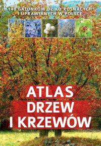 Atlas drzew i krzewów - Aleksandra Halarewicz
