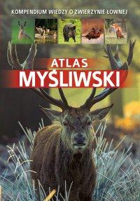 Atlas myśliwski - Piotr Gawin