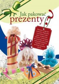 Jak pakować prezenty? - Beata Guzowska