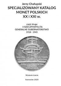 Specjalizowany Katalog Monet Polskich1918—1945 - Jerzy Chałupski