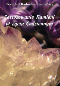 Zastosowanie kamieni w życiu codziennym - Urszula Lemańska