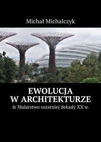 Ewolucja warchitekturze - Michał Michalczyk