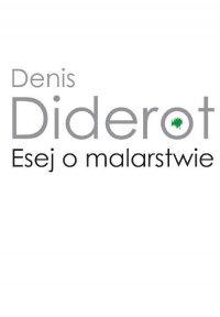 Esej o malarstwie - Denis Diderot