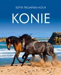 Konie. Album - Edyta Trojańska-Koch