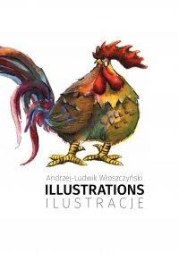 Illustrations/Ilustracje - Andrzej-Ludwik Włoszczyński