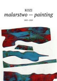 malarstwo— painting - Damian Kozi
