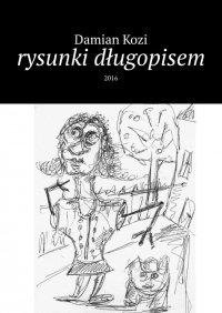 Damian Kozi-rysunki długopisem - Damian Kozi