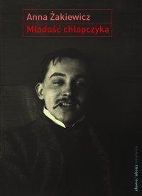Młodość chłopczyka - Anna Żakiewicz