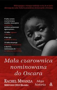 Mała czarownica nominowana do Oscara - Rachel Mwanza