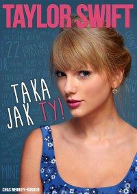 Taylor Swift - Taka jak Ty! - Chas Newkey-Burden