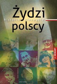 Żydzi polscy. Historie niezwykłe - Witold Sienkiewicz
