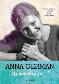Anna German: Uśmiechaj się - Volga Yerafeyenka