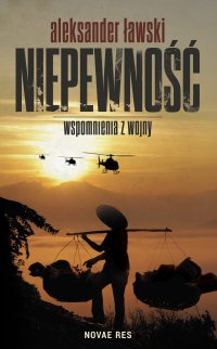 Niepewność. Wspomnienia z wojny - Aleksander Ławski
