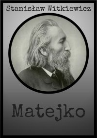 Matejko - Stanisław Witkiewicz