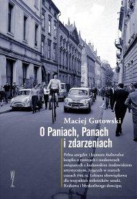 O Paniach, Panach i zdarzeniach - Maciej Gutowski