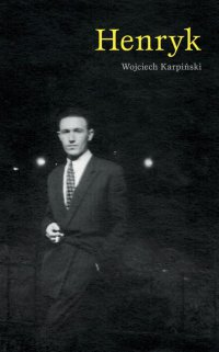 Henryk - Wojciech Karpiński