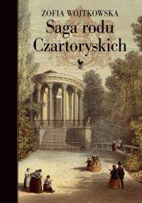 Saga rodu Czartoryskich - Zofia Wojtkowska