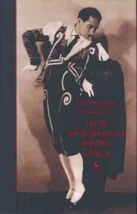 Leon Wójcikowski - Jan Stanisław Witkiewicz