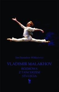 Vladimir Malakhov - Jan Stanisław Witkiewicz