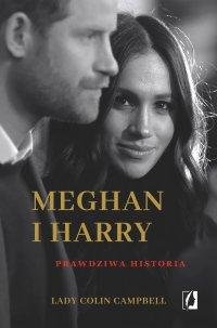 Meghan i Harry. Prawdziwa historia - Colin Campbell