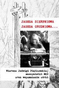 Jagoda sierpniowa, Jagoda grudniowa - Ewa Korczyńska