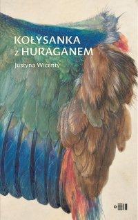 Kołysanka z huraganem - Justyna Wicenty
