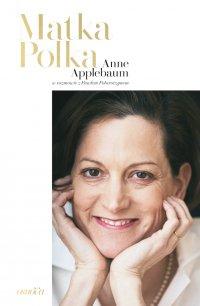 Matka Polka - Anne Applebaum