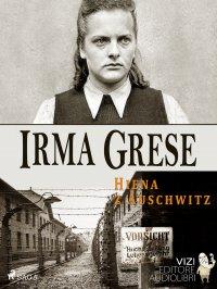 Irma Grese - Lucas Hugo Pavetto
