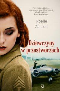 Dziewczyny w przestworzach - Noelle Salazar