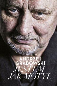 Andrzej Grabowski: Jestem jak motyl - Paweł Łęczuk