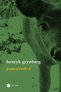 Pamiętnik 4 - Henryk Grynberg