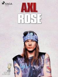 Axl Rose - Lucas Hugo Pavetto