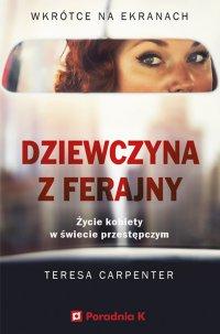 Dziewczyna z ferajny - Tereca Carpenter
